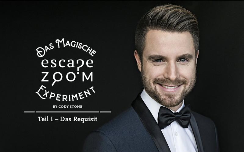 DAS MAGISCHE ESCAPE ZOOM EXPERIMENT  by Cody Stone Teil 1: Das Requisit  Do, 1. April 21, 20:00 Uhr